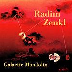 Radim Zenkl Galactic Mandolin
