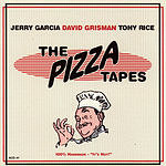 Jerry Garcia The Pizza Tapes