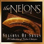 The Nelons Seasons Of Songs: A Collection Of Nelon Classics