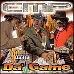 C.M.P. Da' Game (Parental Advisory)