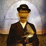 Alastair Moock Let It Go (Bonus Tracks)