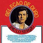 Paulo Sérgio Selecao De Ouro: 20 Sucessos