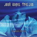 Jose Angel Trelles Serie De Oro: Grandes Exitos