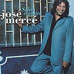 Jose Merce Saliva Curativa (Rumba) (Radio Edit)