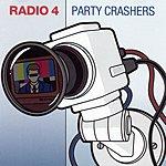 Radio 4 Party Crashers (Europe Version)