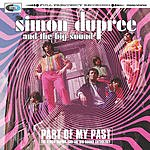 Simon Dupree & The Big Sound Part Of My Past - The Simon Dupree & The Big Sound Anthology