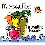 The Mosquitos Sunshine Barato