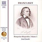 Jenő Jandó Liszt Complete Piano Music, Vol.12: Hungarian Rhapsodies, Vol.1