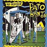 Mad Professor Mad Professor Captures Pato Banton (Bonus Tracks)