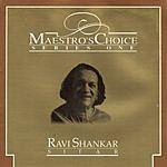 Ravi Shankar Maestro's Choice - Ravi Shankar