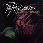 Resistance Revenge On The Riverside