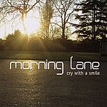 Morning Lane Cry With A Smile
