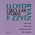 Lloyd Ryan Circular Storm