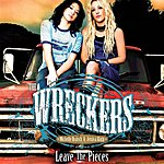 The Wreckers Leave The Pieces (Single)