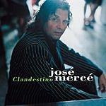 Jose Merce Clandestino (Single)