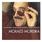 Moraes Moreira The Essential Moraes Moreira