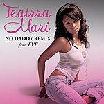 Teairra Mari No Daddy (Remix) (Radio Edit)