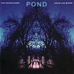 Tod Dockstader Pond