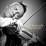 Nigel Kennedy Inner Thoughts