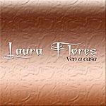 Laura Flores Ven A Casa