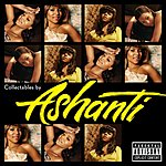 Ashanti Collectables By Ashanti (Parental Advisory)