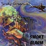 Smoky Greenwell S'moke Alarm