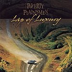 The Poverty Plainsmen Lap Of Luxury