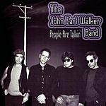 The John Earl Walker Band People Are Talkin'