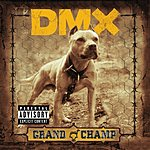 DMX Grand Champ (Parental Advisory)