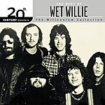 Wet Willie 20th Century Masters - The Millennium Collection: The Best Of Wet Willie