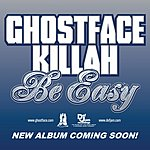 Ghostface Killah Be Easy (Radio Edit)
