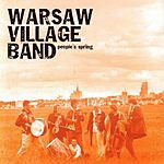Warsaw Village Band People's Spring