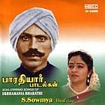 S. Sowmya Bharathiyar Songs: S. Sowmya