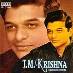 T.M. Krishna Carnatic Vocal