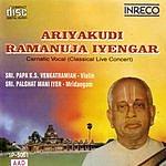 Ariyakudi Ramanuja Iyengar Carnatic Vocal - Ariyakudi Ramanuja Iyengar