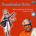 Maharajapuram Santhanam Purandaradasar Krithis