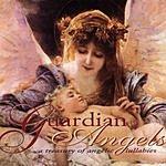 Guardian Angels A Treasury Of Angelic Lullabies