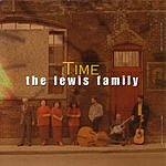 The Lewis Family Time