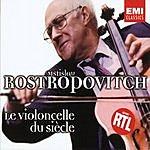 Mstislav Rostropovich Violincello Du Siècle