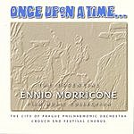 City Of Prague Philharmonic Orchestra Once Upon A Time: The Essential Ennio Morricone Film Music Collection