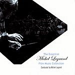 Michel Legrand The Essential Michel Legrand Film Music Collection