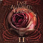 Last Autumn's Dream II