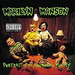 Marilyn Manson Portrait Of An American Family (Parental Advisory)