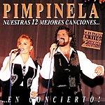 Pimpinela Nuestras 12 Mejores Canciones...En Concierto!
