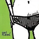 Catch Get Cool