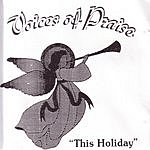 Voices Of Praise This Holiday