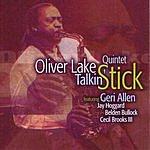 Oliver Lake Talkin' Stick