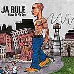 Ja Rule Blood In My Eye (Edited)