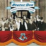 Status Quo Famous In The Last Century