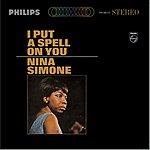 Nina Simone I Put A Spell On You